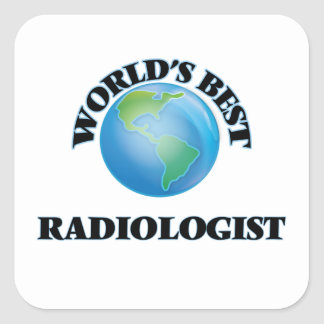 World's Best Radiologist Square Sticker
