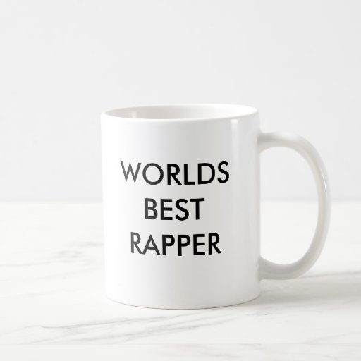 WORLDS BEST RAPPER MUGS