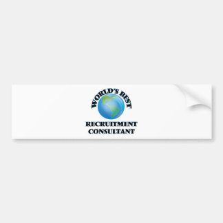 World's Best Recruitment Consultant Bumper Sticker