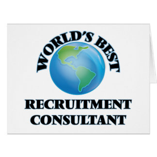 World's Best Recruitment Consultant Greeting Cards