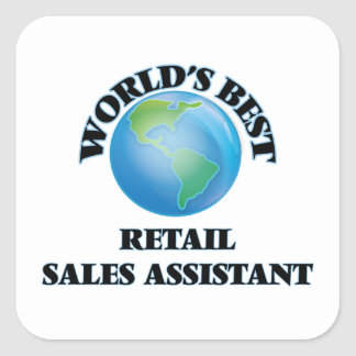 World's Best Retail Sales Assistant Square Sticker