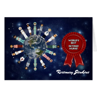 World's Best Retired and Admired Nurse Card