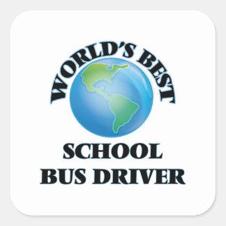 World's Best School Bus Driver Square Sticker