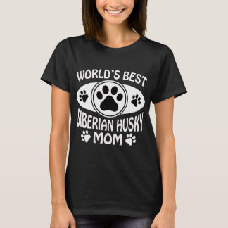 WORLD'S BEST SIBERIAN HUSKY MOM T-Shirt