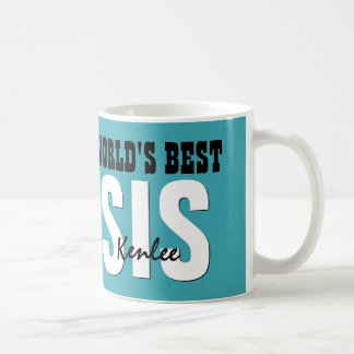 World's Best SISTER Custom Name TEAL V01C Coffee Mug
