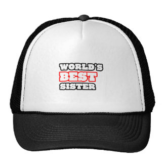 World's Best Sister Trucker Hats