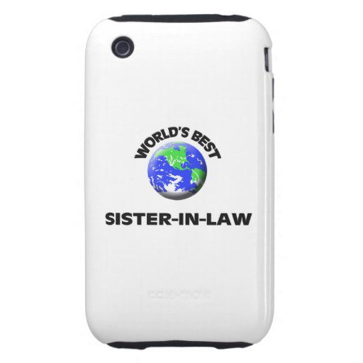 World's Best Sister-In-Law iPhone 3 Tough Covers