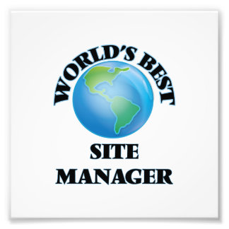 World's Best Site Manager Photo Print