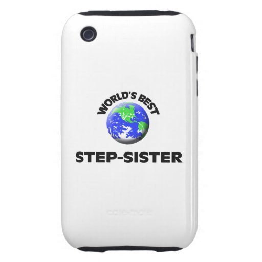 World's Best Step-Sister Tough iPhone 3 Case