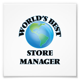 World's Best Store Manager Art Photo