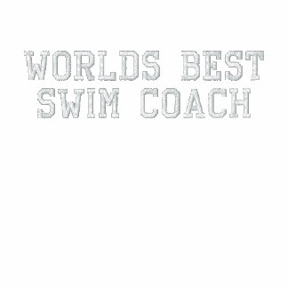 Worlds Best Swim Coach Embroidered Track Jacket