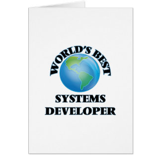 World's Best Systems Developer Greeting Cards