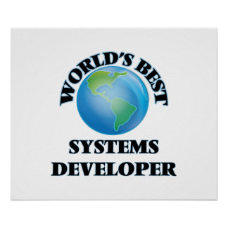 World's Best Systems Developer Posters