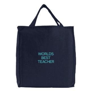 WORLDS BEST TEACHER EMBROIDERED BAG