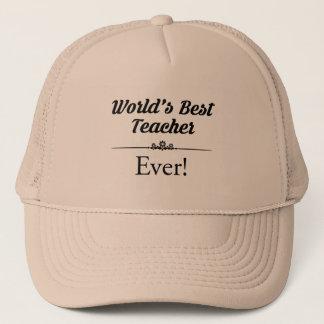 World's Best Teacher Ever Trucker Hat