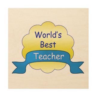 World's Best Teacher Wood Wall Decor