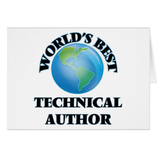 World's Best Technical Author Greeting Cards
