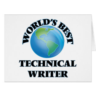 World's Best Technical Writer Greeting Cards