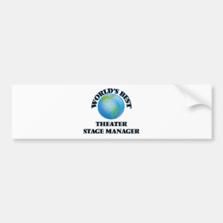 World's Best Theater Stage Manager Bumper Sticker