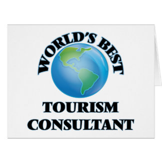 World's Best Tourism Consultant Greeting Cards