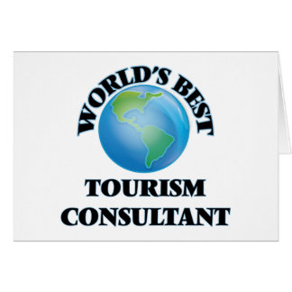 World's Best Tourism Consultant Greeting Card