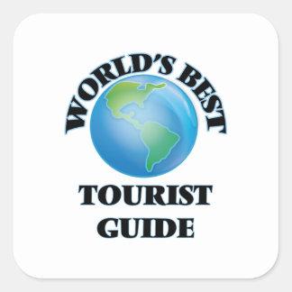 World's Best Tourist Guide Square Sticker