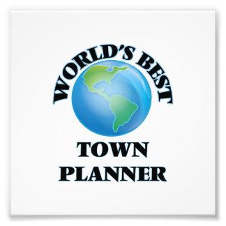 World's Best Town Planner Photo Print