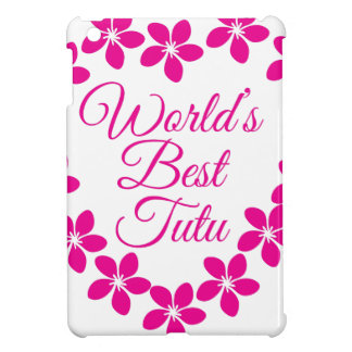 Worlds Best Tutu Case For The iPad Mini