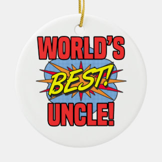 World's Best Uncle Ceramic Ornament
