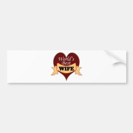 World's Best Wife Bumper Stickers