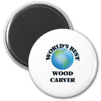 World's Best Wood Carver Refrigerator Magnet