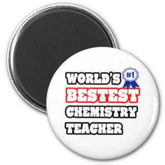 World's Bestest Chemistry Teacher Magnet