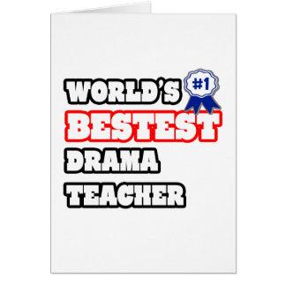 World's Bestest Drama Teacher Card
