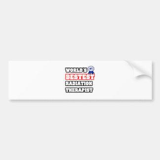 World's Bestest Radiation Therapist Bumper Sticker