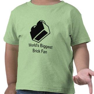 World's Biggest Brick Fan Tee Shirts