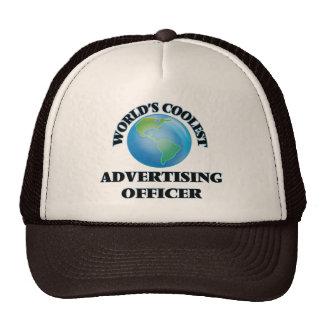wORLD'S COOLEST aDVERTISING oFFICER Trucker Hats