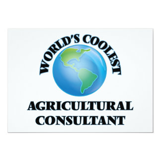 """wORLD'S COOLEST aGRICULTURAL cONSULTANT 5"""" X 7"""" Invitation Card"""