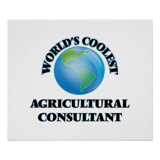 wORLD'S COOLEST aGRICULTURAL cONSULTANT Print