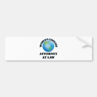 wORLD'S COOLEST aTTORNEY aT lAW Bumper Stickers