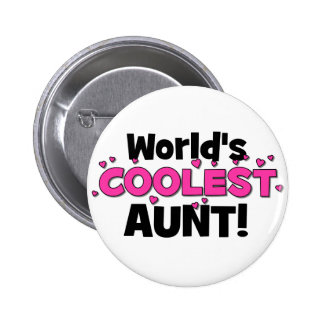World's Coolest Aunt!  Great gift for Auntie To Be 6 Cm Round Badge