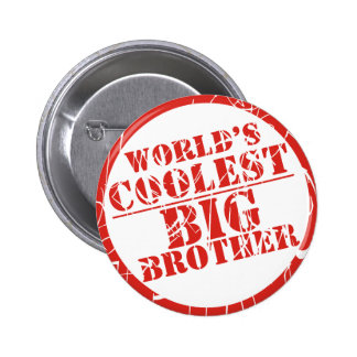 World's Coolest Big Brother Pinback Buttons