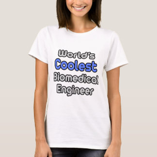 World's Coolest Biomedical Engineer T-Shirt