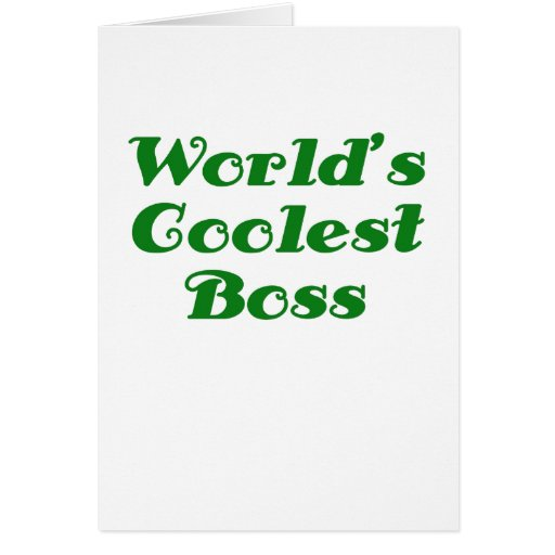 Worlds Coolest Boss Greeting Cards
