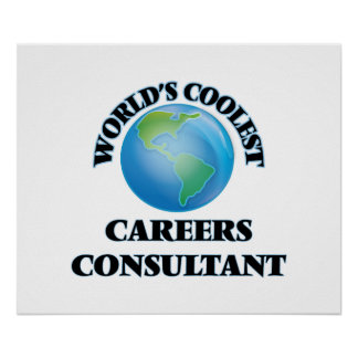 World's coolest Careers Consultant Poster