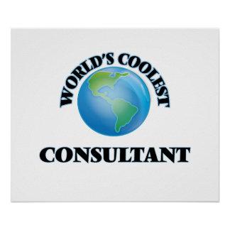 World's coolest Consultant Print