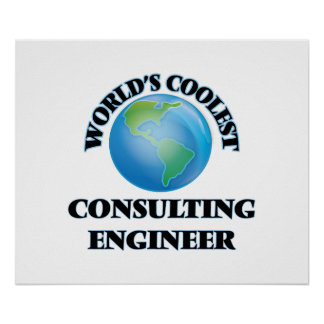 World's coolest Consulting Engineer Poster
