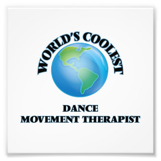 World's coolest Dance Movement Therapist Photo Print