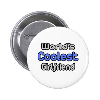 World's Coolest Girlfriend 6 Cm Round Badge
