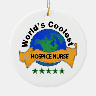 World's Coolest Hospice Nurse Ceramic Ornament