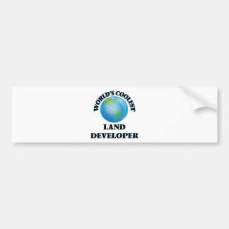 World's coolest Land Developer Bumper Sticker